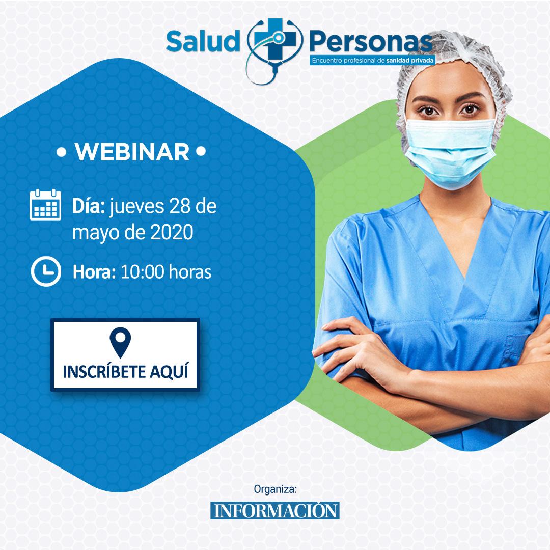Webinar: Salud y Personas. Encuentro profesional de sanidad privada