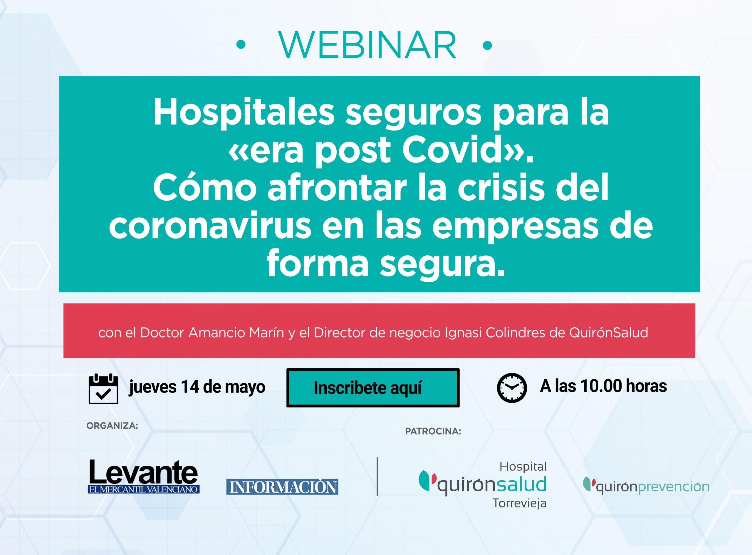 """""""Hospitales seguros para la era post Covid» y cómo afrontar la crisis del coronavirus en las empresas de forma segura""""."""
