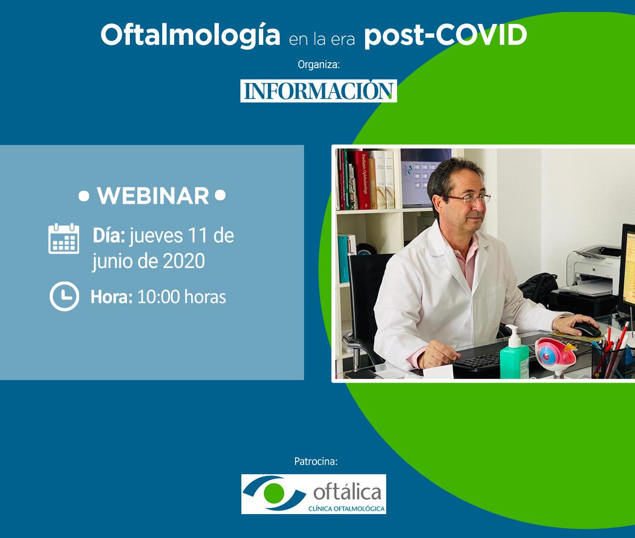 WEBINAR: Oftalmología en la era post-COVID, con el Dr. Enrique Chipont