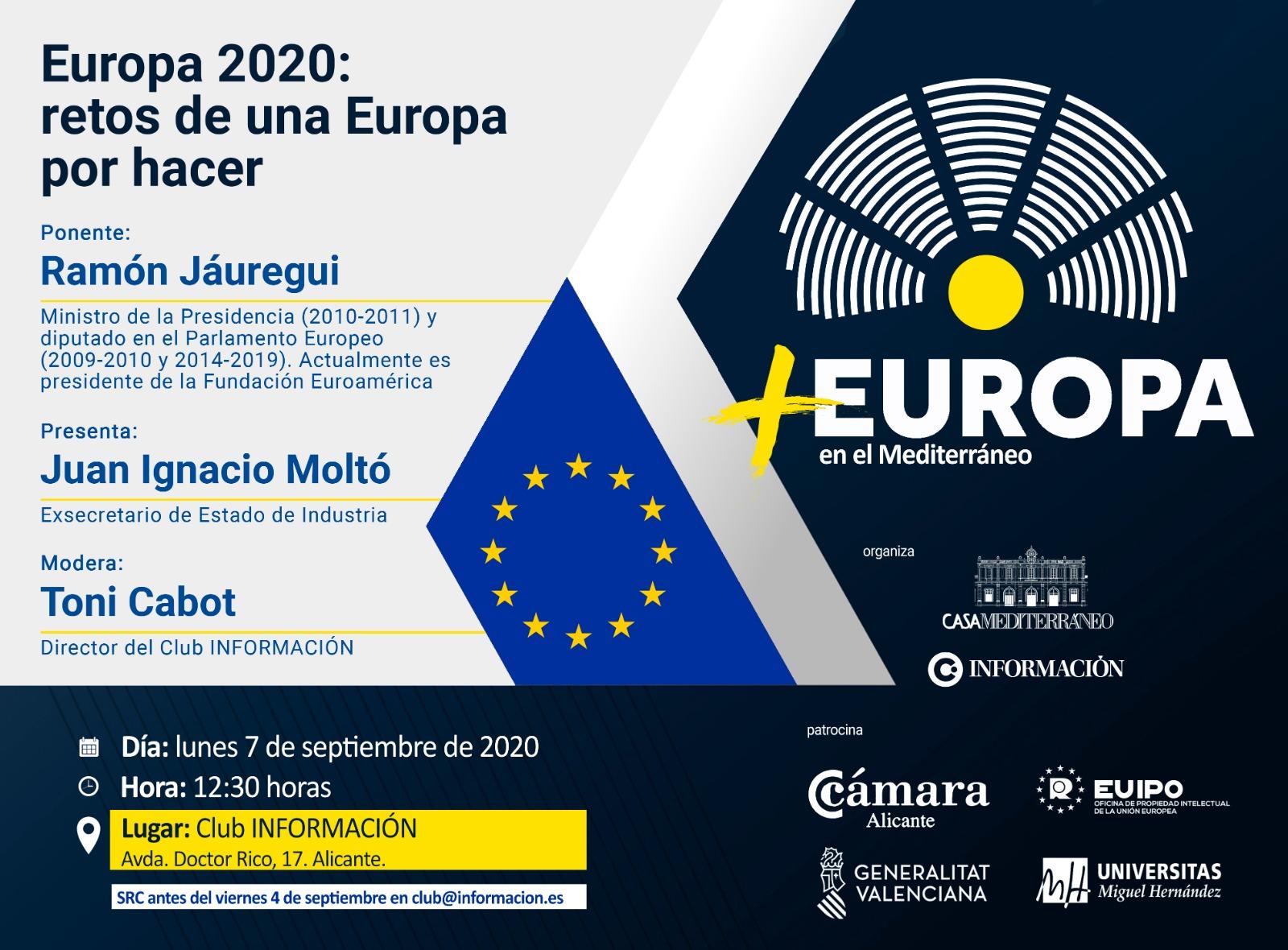 + EUROPA con Ramón Jáuregui: Retos de una Europa por hacer.