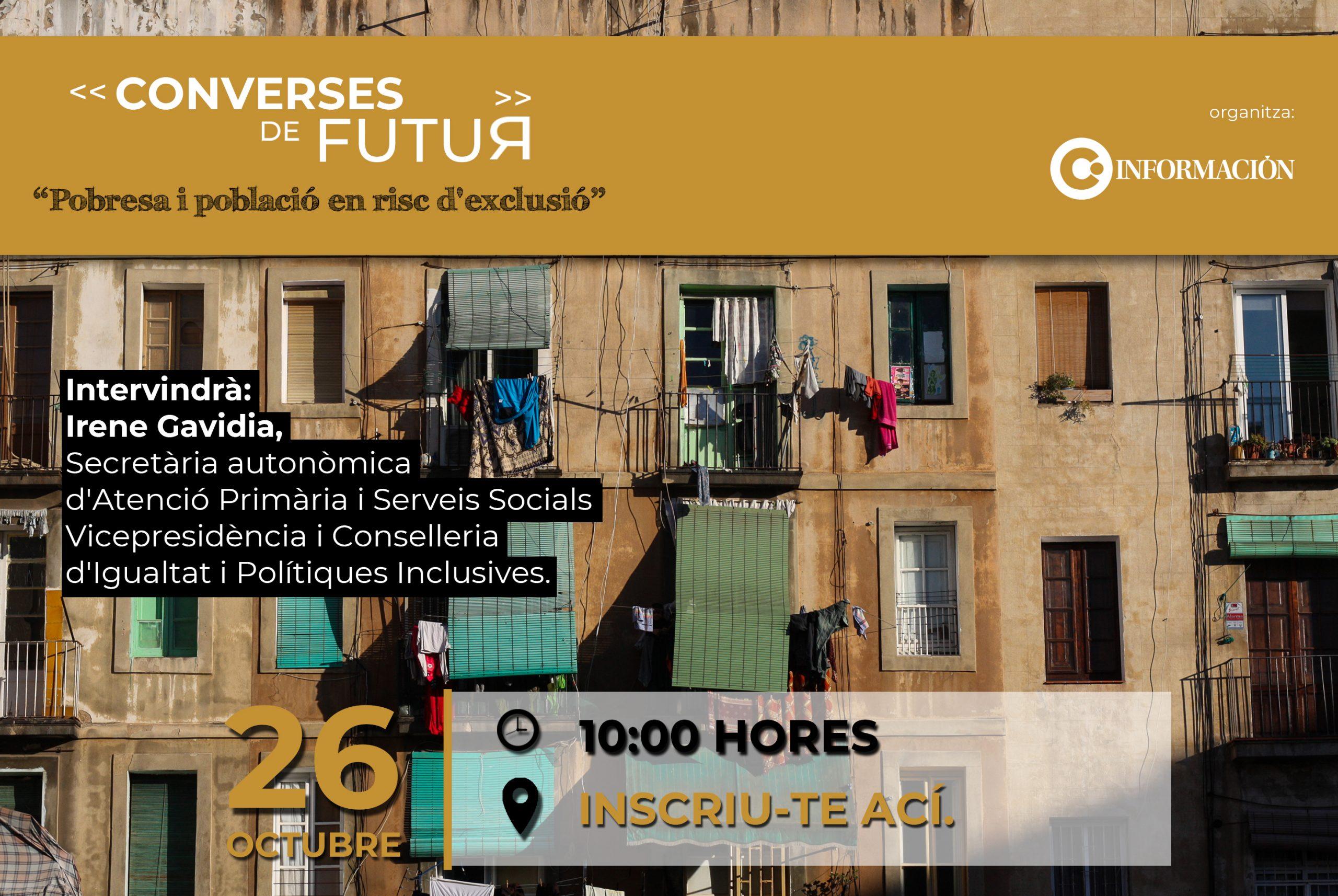 CONVERSES DE FUTUR: Pobresa i població en risc d'exclusió