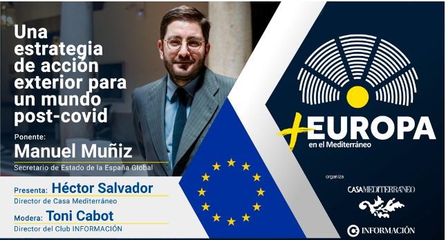"""FORO +EUROPA: """"UNA ESTRATEGIA DE ACCIÓN PARA UN MUNDO POST-COVID"""""""