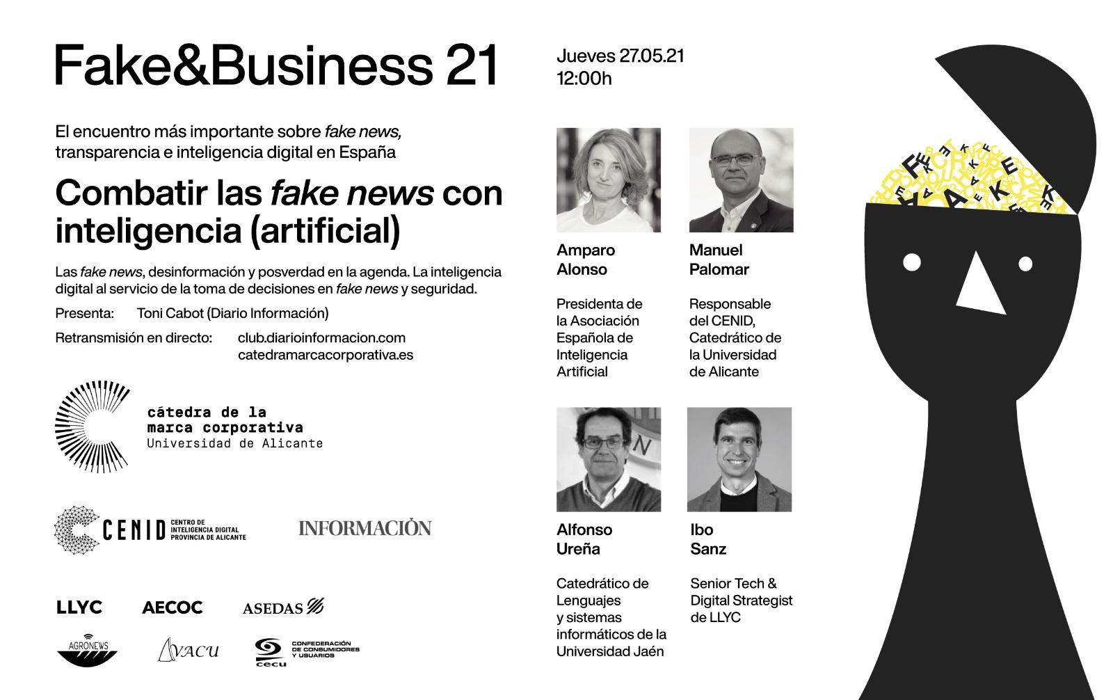 FAKE&BUSINESS 21 – Combatir las fake news con inteligencia (artificial)